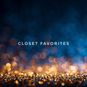 My Closet Favorites